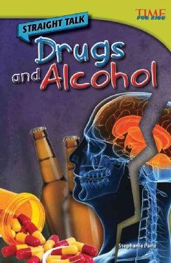 Straight Talk: Drugs & Alcohol: Advanced Plus (Paperback)