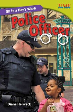 All in a Day's Work: Police Officer (Paperback)