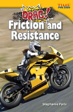 Drag! Friction and Resistance (Paperback)