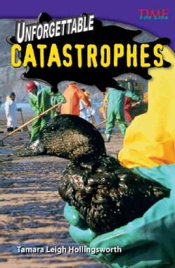 Unforgettable Catastrophes (Paperback)