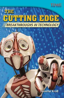 The Cutting Edge: Breakthroughs in Technology (Paperback)