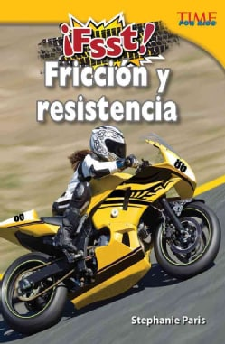 Fsst! Friccion y resistencia / Drag! Friction and Resistance (Paperback)