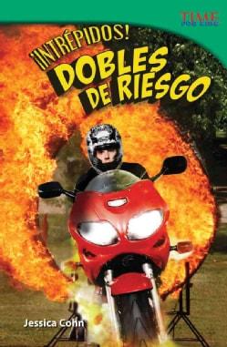 Intrepidos! / Fearless!: Dobles De Riesgo / Stunt People (Paperback)