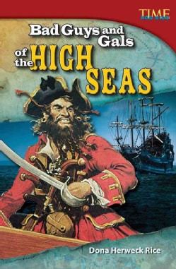 Bad Guys and Gals of the High Seas (Hardcover)