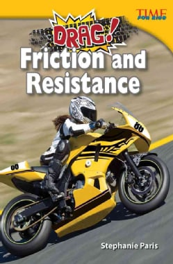 Drag! Friction and Resistance (Hardcover)
