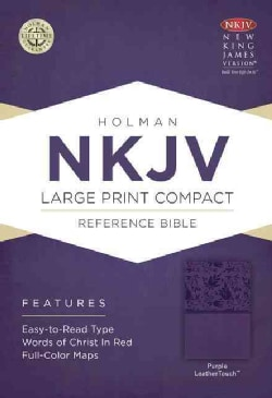 Holy Bible: New King James Version, Purple, LeaterTouch, Holman Reference (Paperback)