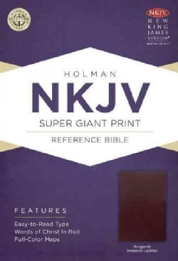 Holy Bible: New King James Version Super Giant Print Reference Bible, Burgundy, Imitation Leather (Paperback)