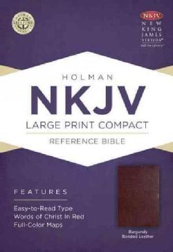 Holy Bible: New King James Version, Burgundy, Bonded Leather, Holman Reference (Paperback)