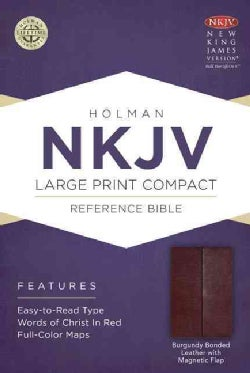 Holy Bible: New King James Version, Burgundy, Bonded Leather With Magnetic Flap, Holman Reference (Paperback)