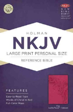 Holy Bible: New King James Version, Pink, LeatherTouch, Holman Personal Size Reference (Paperback)