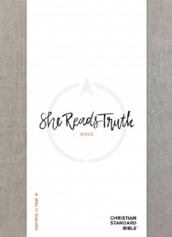 Holy Bible: Christian Standard Bible, She Reads Truth Bible, Gray Linen, Indexed (Hardcover)