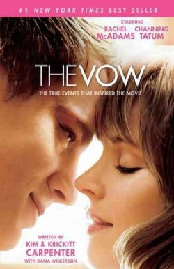 The Vow: The True Events That Inspired the Movie (Paperback)