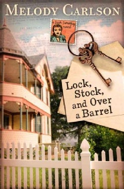 Lock, Stock, and over a Barrel (Paperback)