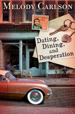 Dating, Dining, and Desperation (Paperback)