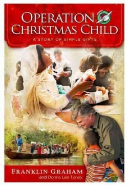 Operation Christmas Child: A Story of Simple Gifts (Hardcover)