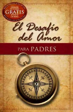 El desafio del amor / The Love Dare: Para padres / for Parents (Paperback)