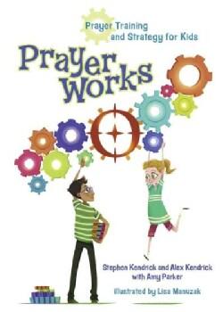 Prayerworks: Prayer Training and Strategy for Kids (Hardcover)