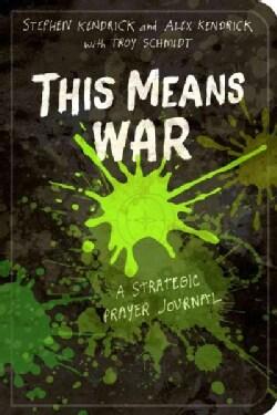 This Means War: A Strategic Prayer Journal (Paperback)