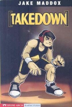 Takedown: A Jake Maddox Sports Story (Paperback)