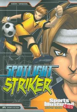 Spotlight Striker (Hardcover)