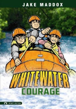 Whitewater Courage (Hardcover)