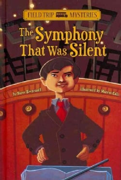 The Symphony That Was Silent (Hardcover)