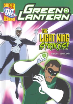 Green Lantern: The Light King Strikes, The Last Super Hero, High-Tech Terror, Beware Our Power!, Battle of Blue L... (Hardcover)