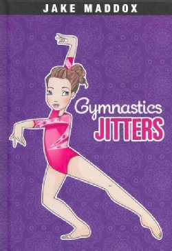 Gymnastics Jitters (Hardcover)
