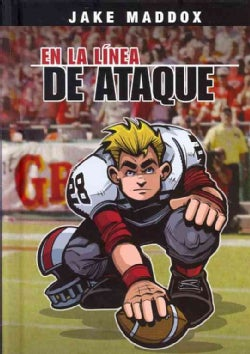 En la linea de ataque / In The Line Of Attack (Hardcover)
