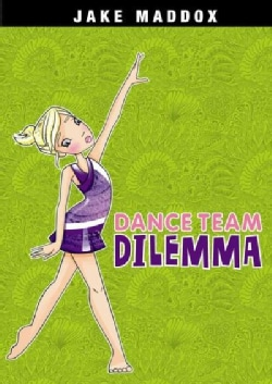 Dance Team Dilemma (Hardcover)