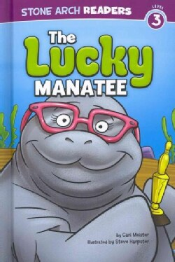 The Lucky Manatee (Hardcover)