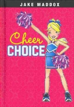 Cheer Choice (Hardcover)