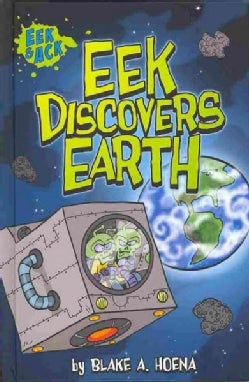 Eek Discovers Earth (Hardcover)