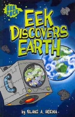 Eek Discovers Earth (Paperback)