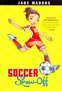 Soccer Show-off (Paperback)