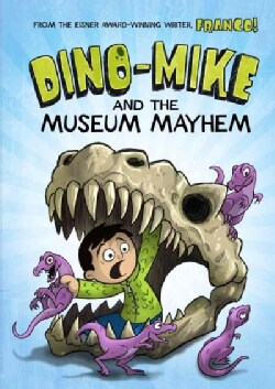 Dino-Mike and the Museum Mayhem (Paperback)