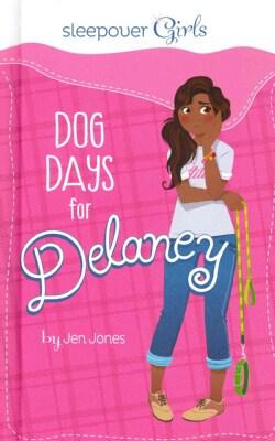 Dog Days for Delaney (Hardcover)