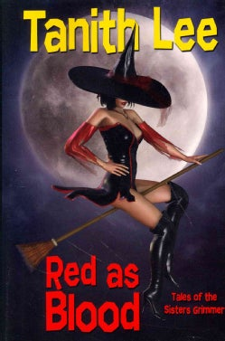 Red As Blood: or, Tales from the Sisters Grimmer (Paperback)