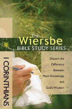 1 Corinthians: Discern the Difference Between Man's Knowledge and God's Wisdom (Paperback)