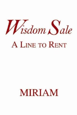 Wisdom Sale: A Line to Rent (Paperback)