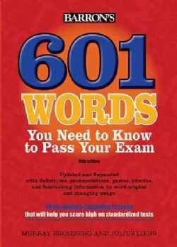 601 Words You Need to Know to Pass Your Exam (Paperback)