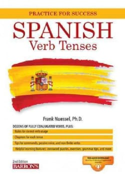 Spanish Verb Tenses: Fully Conjugated Verbs (Paperback)