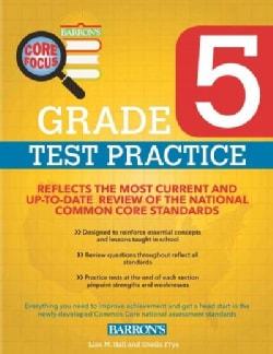 Barron's Core Focus Grade 5 Test Practice for Common Core (Paperback)