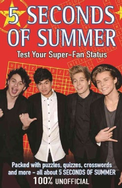 5 Seconds of Summer: Test Your Super-Fan Status (Paperback)