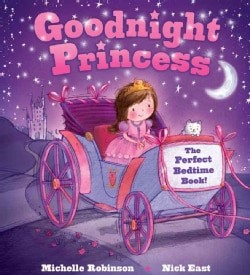 Goodnight Princess: The Perfect Bedtime Book! (Paperback)