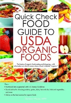 Quick Check Guide to Organic Foods (Paperback)
