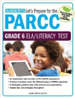 Let's Prepare for the Parcc Grade 6 Ela Test (Paperback)