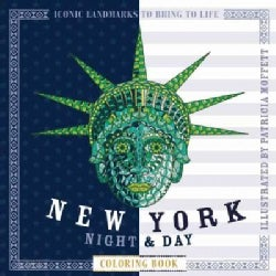 New York Night & Day Coloring Book: Iconic Landmarks to Bring to Life (Paperback)