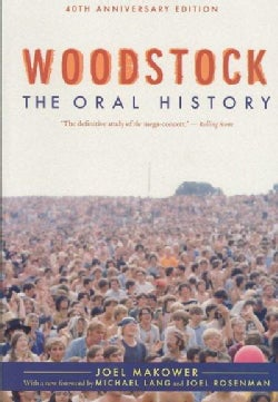 Woodstock: The Oral History (Paperback)
