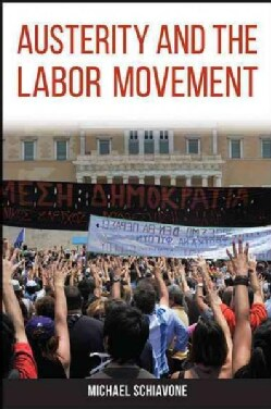 Austerity and the Labor Movement (Hardcover)